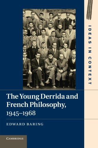 9781107674622: The Young Derrida and French Philosophy, 1945-1968 (Ideas in Context)