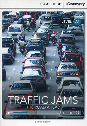9781107674684: Traffic Jams: The Road Ahead Beginning Book with Online Access (Cambridge Discovery Interactive Readers)
