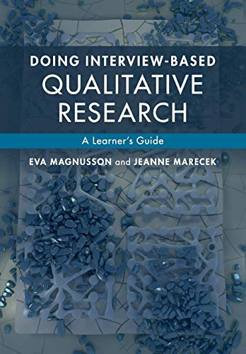 9781107674707: Doing Interview-based Qualitative Research: A Learner's Guide
