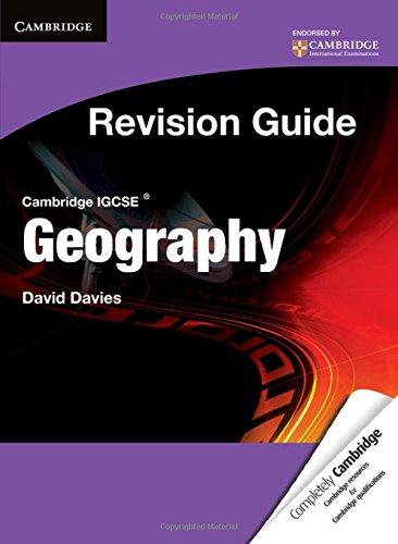 Cambridge IGCSE Geography Revision Guide Student's Book: Davies, David