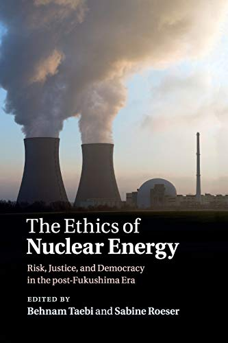 9781107674974: The Ethics of Nuclear Energy
