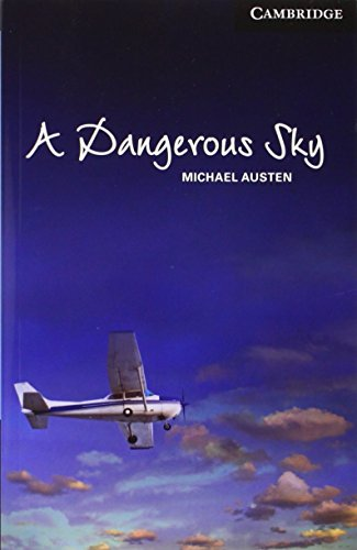 9781107675551: A Dangerous Sky Level 6 Advanced Book with Audio CDs (3) Pack (Cambridge English Readers)