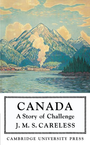 9781107675810: Canada: A Story of Challenge