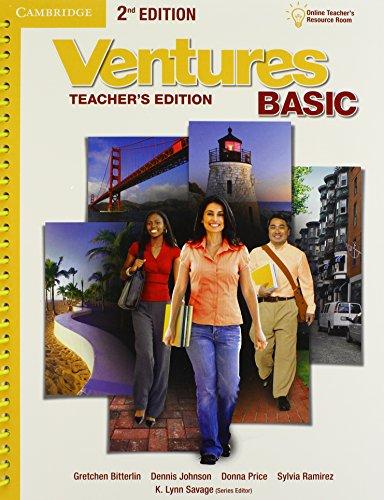 Ventures Basic Teacher's Edition with Assessment Audio: Gretchen Bitterlin, Dennis