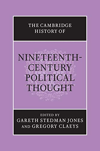 9781107676329: The Cambridge History of Nineteenth-Century Political Thought (The Cambridge History of Political Thought)