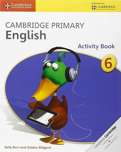 9781107676381: Cambridge Primary English Stage 6 Activity Book (Cambridge International Examinations)