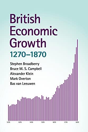 9781107676497: British Economic Growth, 1270-1870