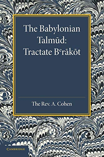 9781107676954: The Babylonian Talmud: Translated into English for the First Time, with Introduction, Commentary, Glossary and Indices