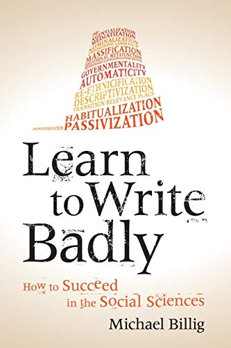 9781107676985: Learn to Write Badly: How to Succeed in the Social Sciences