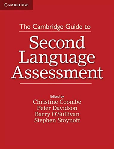 9781107677074: The Cambridge Guide to Second Language Assessment