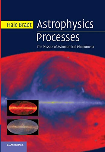 9781107677241: Astrophysics Processes: The Physics of Astronomical Phenomena