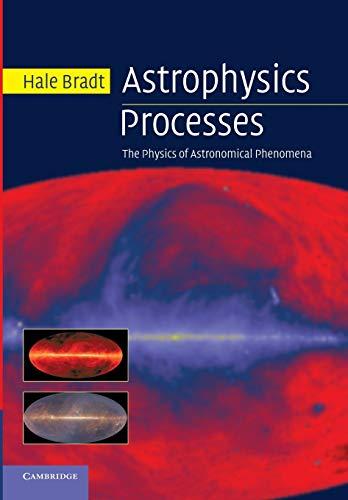 9781107677241: Astrophysics Processes: The Physics of Astronomical Phenomena