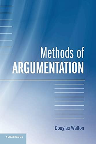 Methods of Argumentation: Douglas Walton