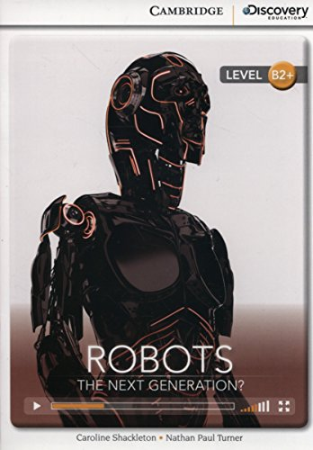 9781107677623: Robots: The Next Generation? High Intermediate Book with Online Access (Cambridge Discovery Interactiv)