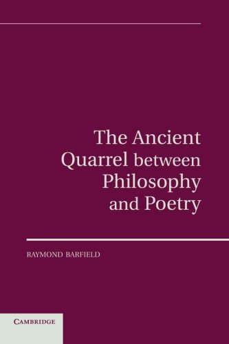 The Ancient Quarrel between Philosophy and Poetry.: BARFIELD, R.,