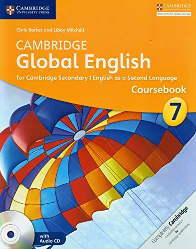 Cambridge Global English Stage 7 Coursebook with Audio CD (Cambridge International Examinations): ...