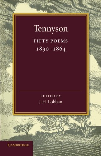 Fifty Poems: 1830-1864: Alfred Lord Tennyson
