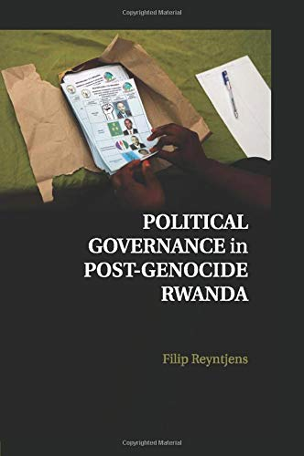 Political Governance in Post-Genocide Rwanda: Reyntjens, Filip