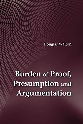 9781107678828: Burden of Proof, Presumption and Argumentation