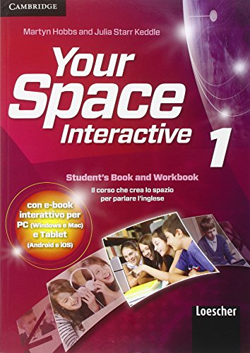 9781107679030: Your space. Interactive. Con e-book. Con espansione online. Per la Scuola media: Your space Interactive 1. Materiali studente con eBook interactive per PC e Tablet. Con espansione on-line