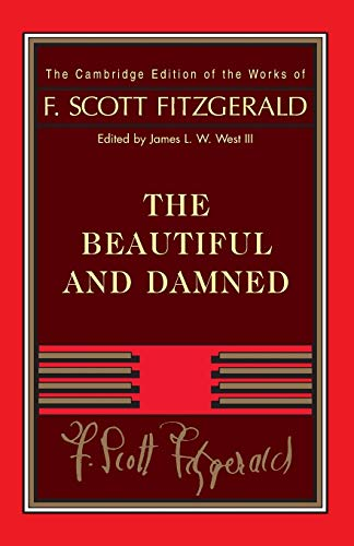 Fitzgerald: The Beautiful and Damned (Paperback): F. Scott Fitzgerald