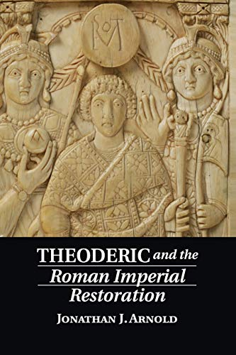 9781107679474: Theoderic and the Roman Imperial Restoration