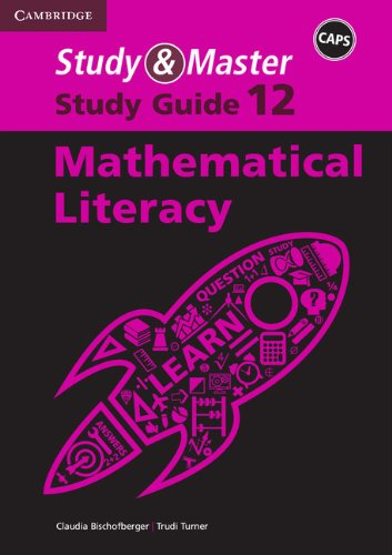 9781107679634: Study and Master Mathematical Literacy Grade 12 CAPS Study Guide (CAPS Study and Master Study Guides)