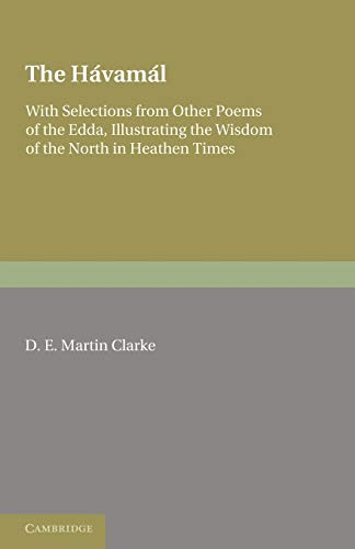 The Havamal: With Selections from Other Poems: D. E. Martin