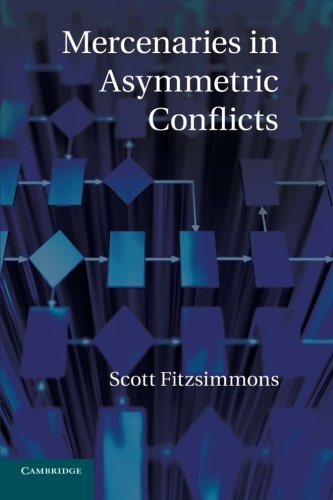 9781107679771: Mercenaries in Asymmetric Conflicts