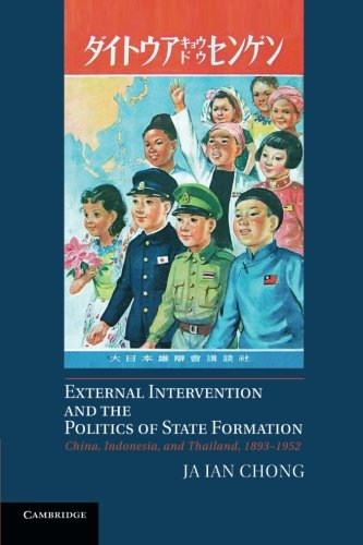 9781107679788: External Intervention and the Politics of State Formation: China, Indonesia, And Thailand, 1893–1952