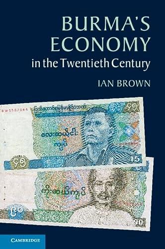 9781107680050: Burma's Economy in the Twentieth Century