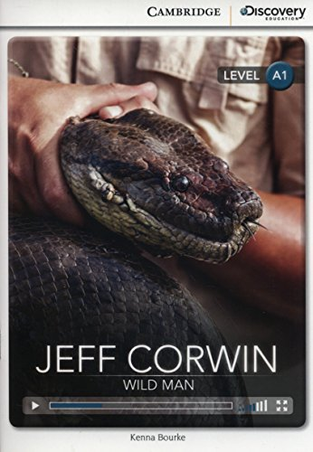 9781107680395: Jeff Corwin: Wild Man Beginning Book with Online Access (Cambridge Discovery Interactiv)