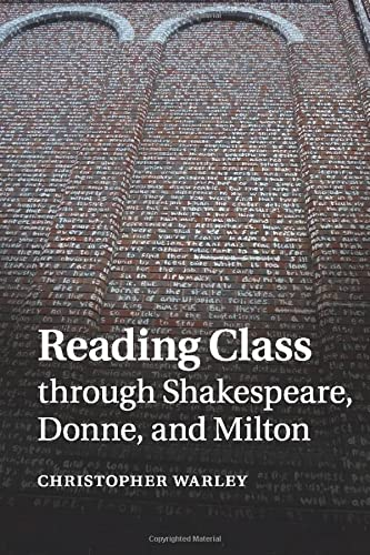 9781107681125: Reading Class through Shakespeare, Donne, and Milton