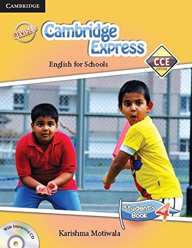 Cambridge Express: English for Schools (Student`s Book 4): Motiwala Karishma