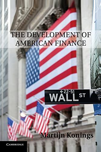 The Development of American Finance: Konings, Martijn