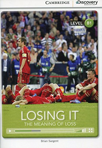 9781107681910: Losing It: The Meaning of Loss Book with Online Access (Cambridge Discovery Interactiv)