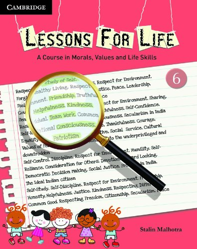 Lessons for Life: A Course in Morals Values and Life Skills: Stalin Malhotra