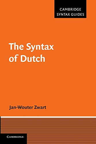 9781107682337: The Syntax of Dutch (Cambridge Syntax Guides)