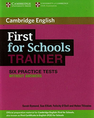 9781107682474: First for Schools Trainer Six Practice Tests without Answers