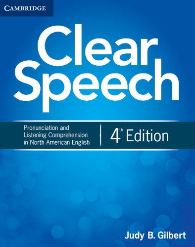 9781107682955: Clear Speech: Pronunciation and Listening Comprehension in North American English, 4th Edition