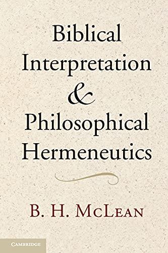 9781107683402: Biblical Interpretation and Philosophical Hermeneutics