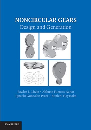 9781107683525: Noncircular Gears: Design and Generation