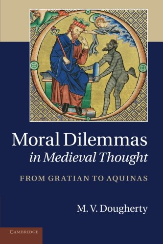 9781107683891: Moral Dilemmas in Medieval Thought: From Gratian to Aquinas