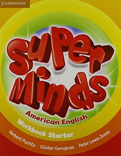 9781107683914: Super Minds American English Starter Workbook