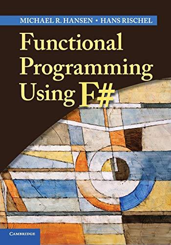 9781107684065: Functional Programming Using F#