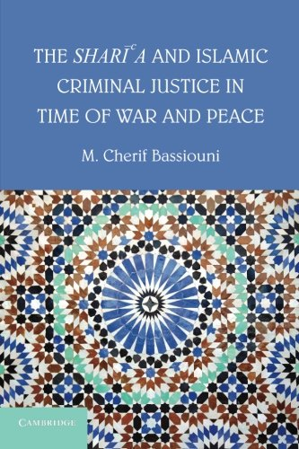 9781107684171: The Shari'a and Islamic Criminal Justice in Time of War and Peace