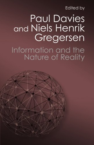 9781107684539: Information and the Nature of Reality: From Physics to Metaphysics (Canto Classics)