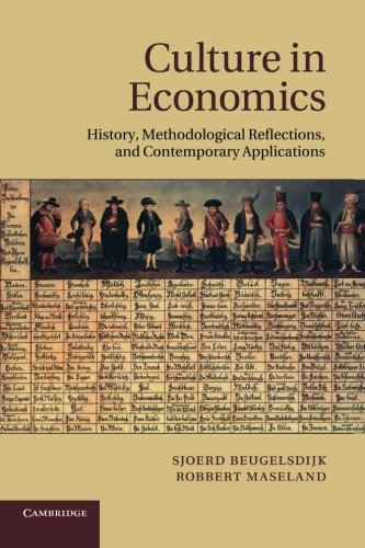 9781107684614: Culture in Economics: History, Methodological Reflections and Contemporary Applications