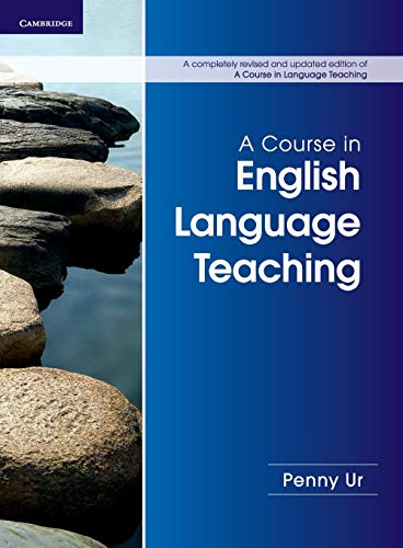 9781107684676: A Course in English Language Teaching