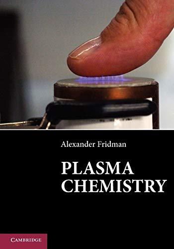 9781107684935: Plasma Chemistry
